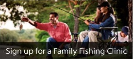 Sign up for a family fishing clinic
