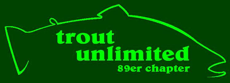 Trout Unlimited 89er